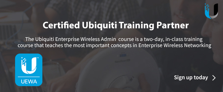 Ubiquiti Enterprise Wireless Admin Training Course UEWA - UniFi