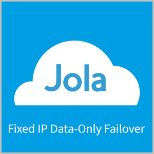 Jola Fixed IP Data-Only Failover